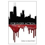 FOR EVERY ACTION There Are Consequences (Pepper Bibeau Mystery) (Kindle Edition)By Gail M Baugniet
