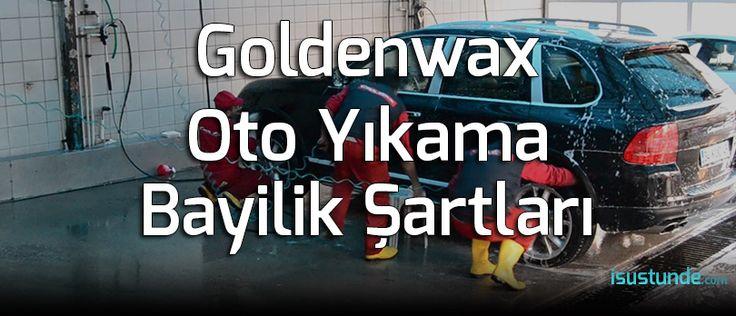 Goldenwax Bayilik Şartları