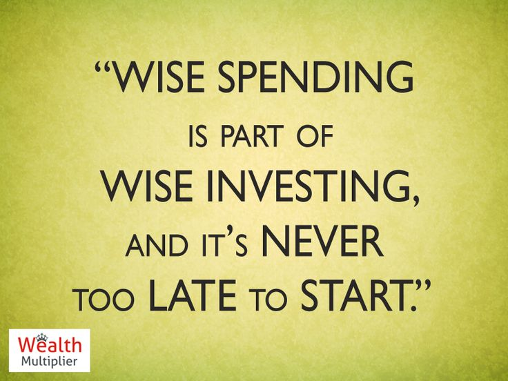 """""""Wise Spending is part of Wise Investing, And it's Never too Late to Start"""" #Investment #StockMarket #WealthManagement"""