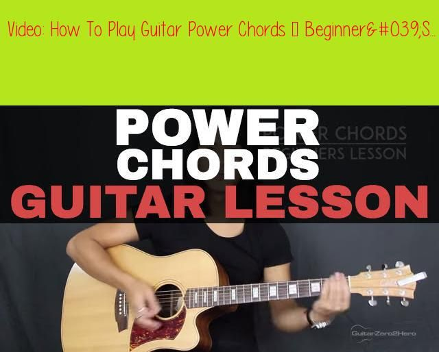 How To Play Guitar Power Chords Beginner 039 S Guitar Lessonin This Quick Guitar Lesson For Beginners I R Guitar Power Chords Playing Guitar Guitar Lessons