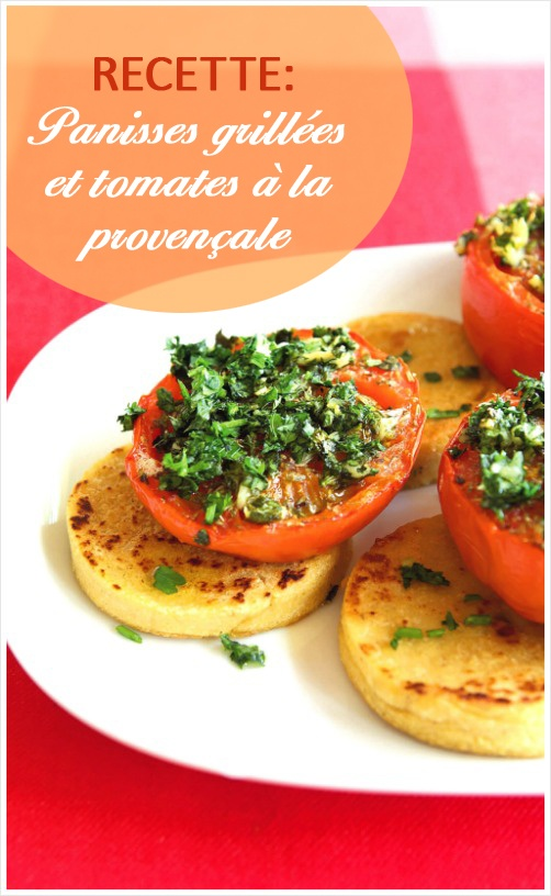 Recette: Panisses grillées et tomates à la provençale