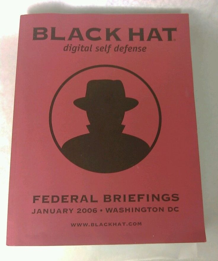 Black Hat Digital Self Defense 2006 Federal Briefings Computer Hacker Conference #BlackHat