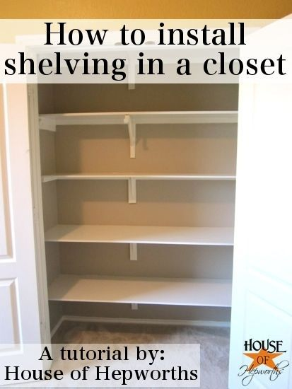 How to installl shelving in a closet closets for How to build a walk in closet step by step
