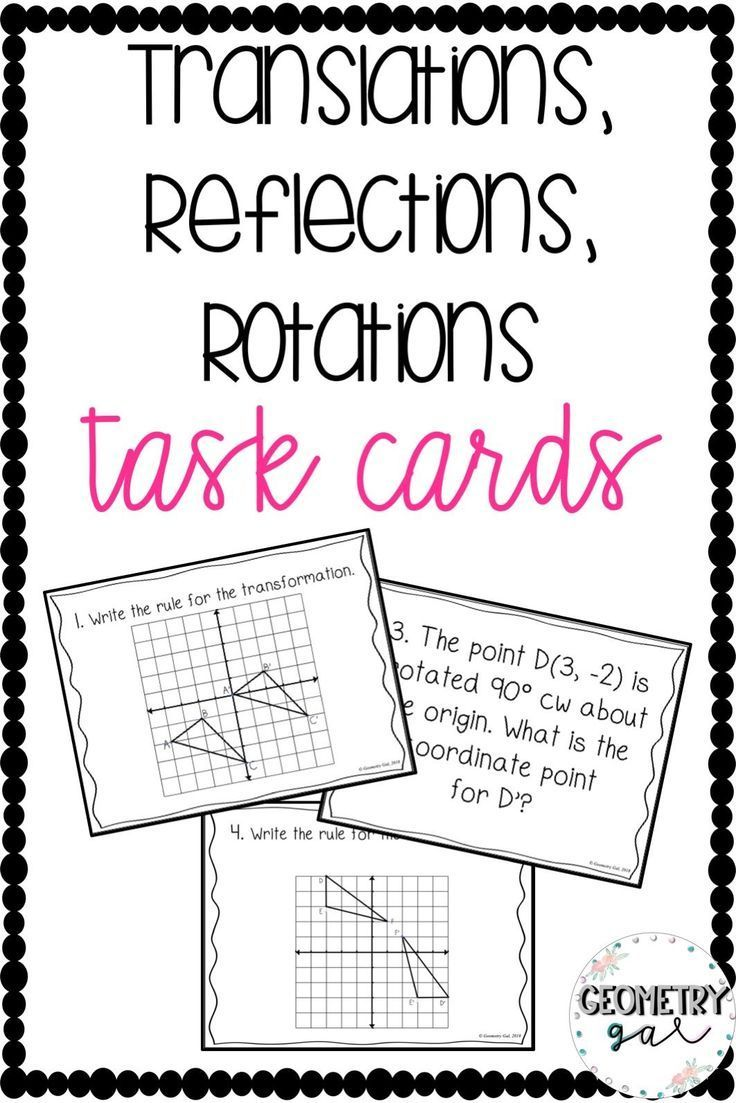 Translations Reflections Rotations Task Cards Geometry Activities High School Task Cards Geometry Lessons [ 1103 x 736 Pixel ]