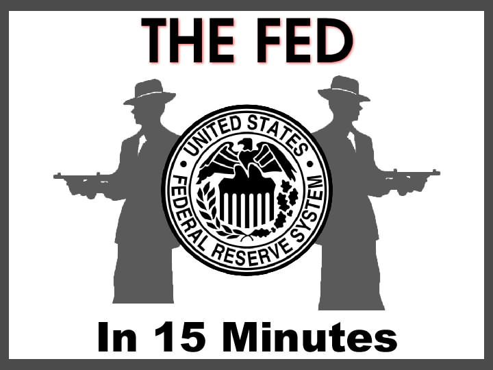 The FED In 15 Minutes