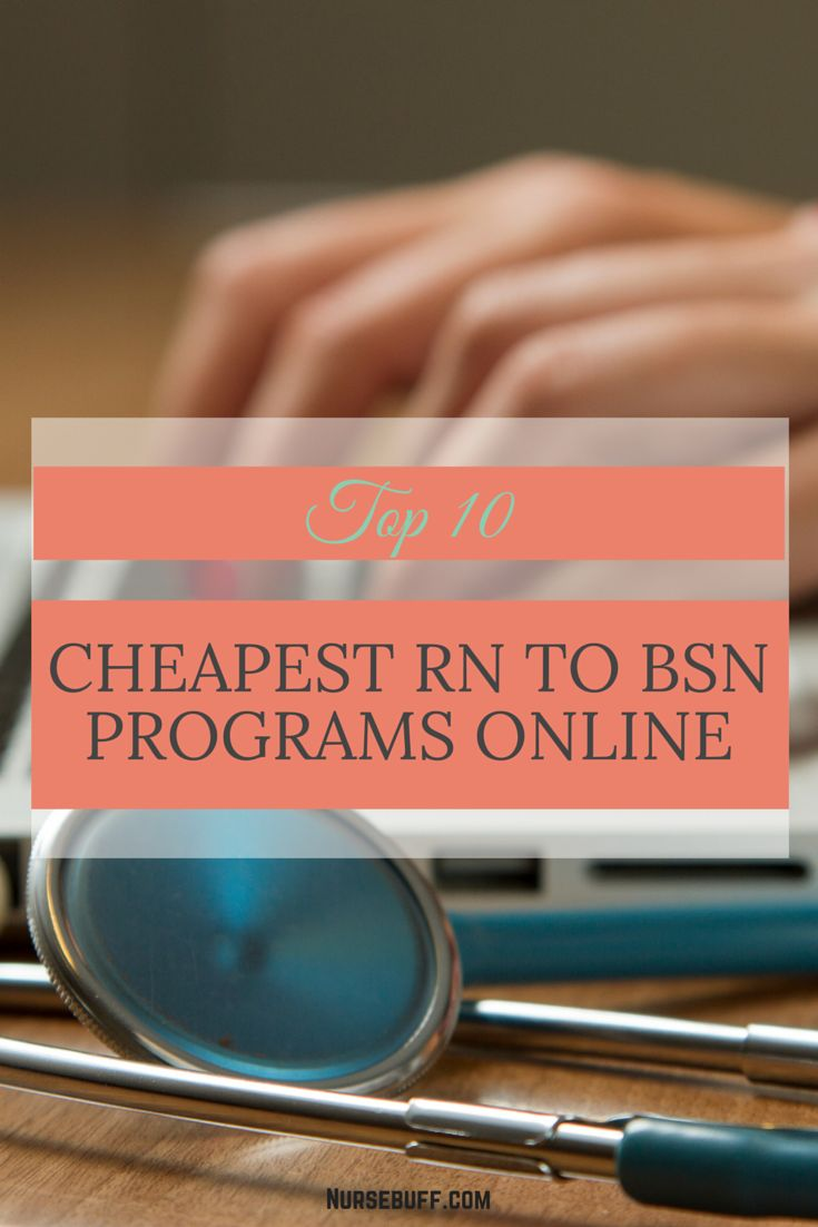 Top 10 Cheapest RN to BSN Programs Online #Nursebuff #Nurse #Programs