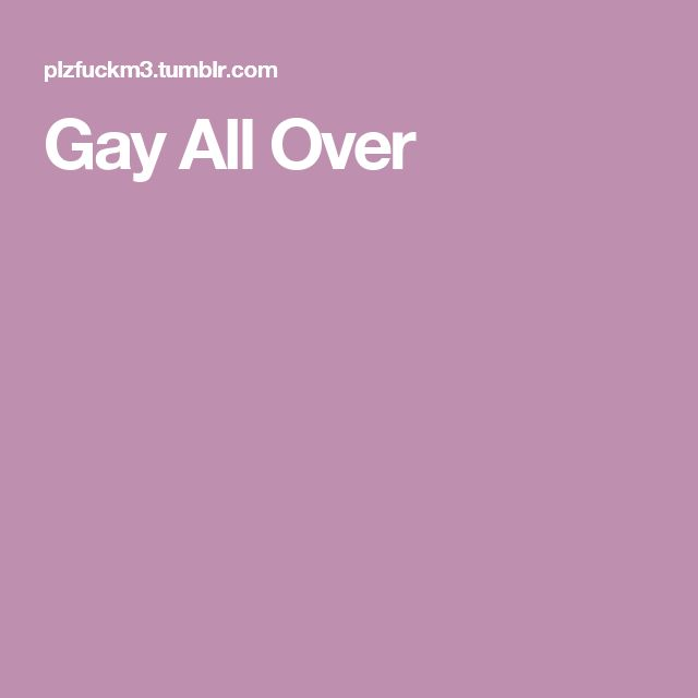 Gay All Over
