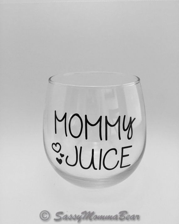 mommy juice, funny stemless wine glass, funny wine glass, mommy juice, mommy wine glass, novelty wine glass, sassy momma bear