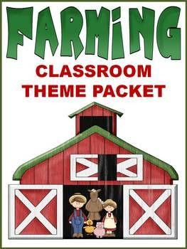 Farming Classroom Theme Packet $4.95 repinned via teachingfriends on Teaching Resources
