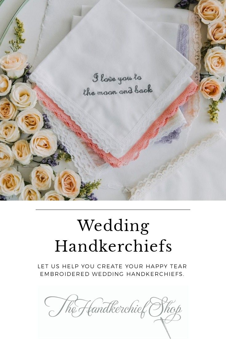 Wedding Handkerchiefs Made Embroidered By The Handkerchief Shop Embroidered Handkerchief Wedding Wedding Handkerchief Bride Handkerchiefs