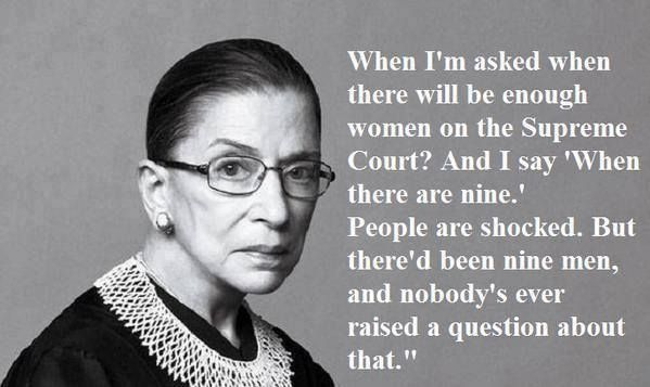 Ruth Bader Ginsburg :: Share this liberally. People like it. (At least, people I talk to.)