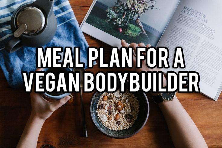 Meal Plan for Vegan Bodybuilding
