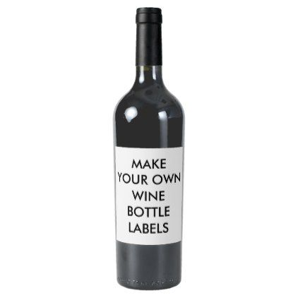 Custom Personalized Wine Bottle Labels (6) - template gifts custom diy customize