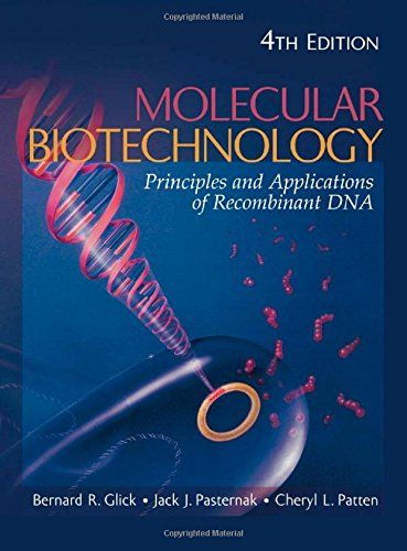 Molecular Biotechnology: Principles and Applications of Recombinant DNA  Used Book in Good Condition