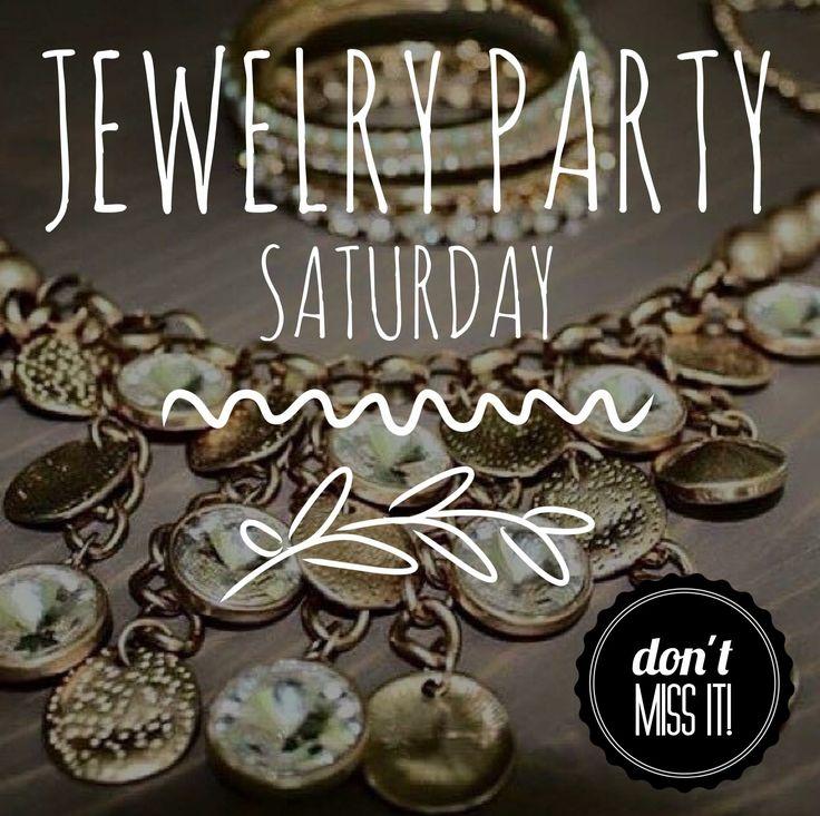 Jewelry Party – Saturday