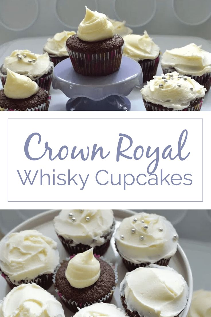 Crown Royal Whisky Cupcakes (aka Boozy Cupcakes) - kitchen frolic