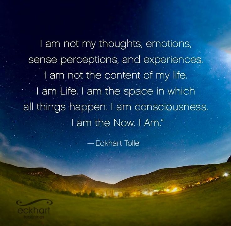 """""""....I am consciousness. I am the now. I am."""" Eckhart Tolle Positivity - Eckhart Tolle - Quotes - Spirituality - Change - Healing - Loving Yourself"""