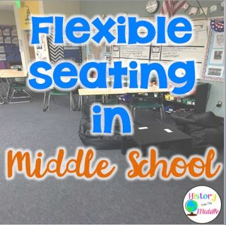 Flexible seating in your middle school classroom!
