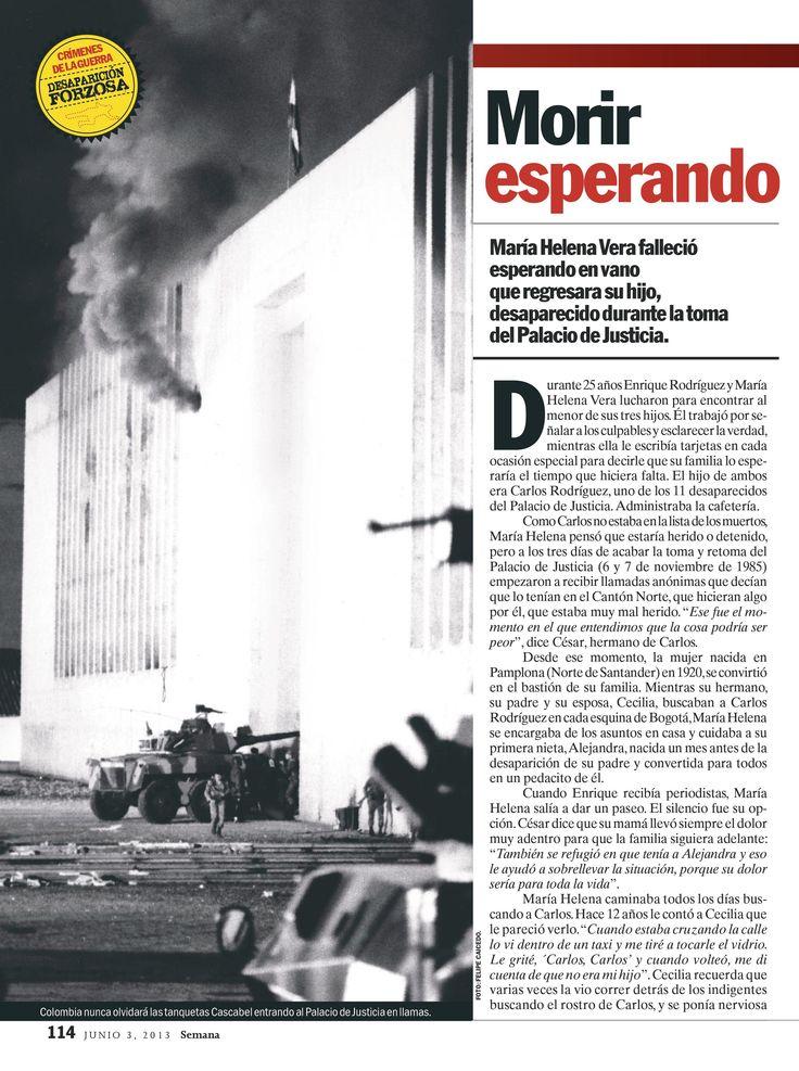 Morir esperando parte 1. El flagelo de la desaparición forzada en Colombia. Especial de víctimas. Semana, 2103.