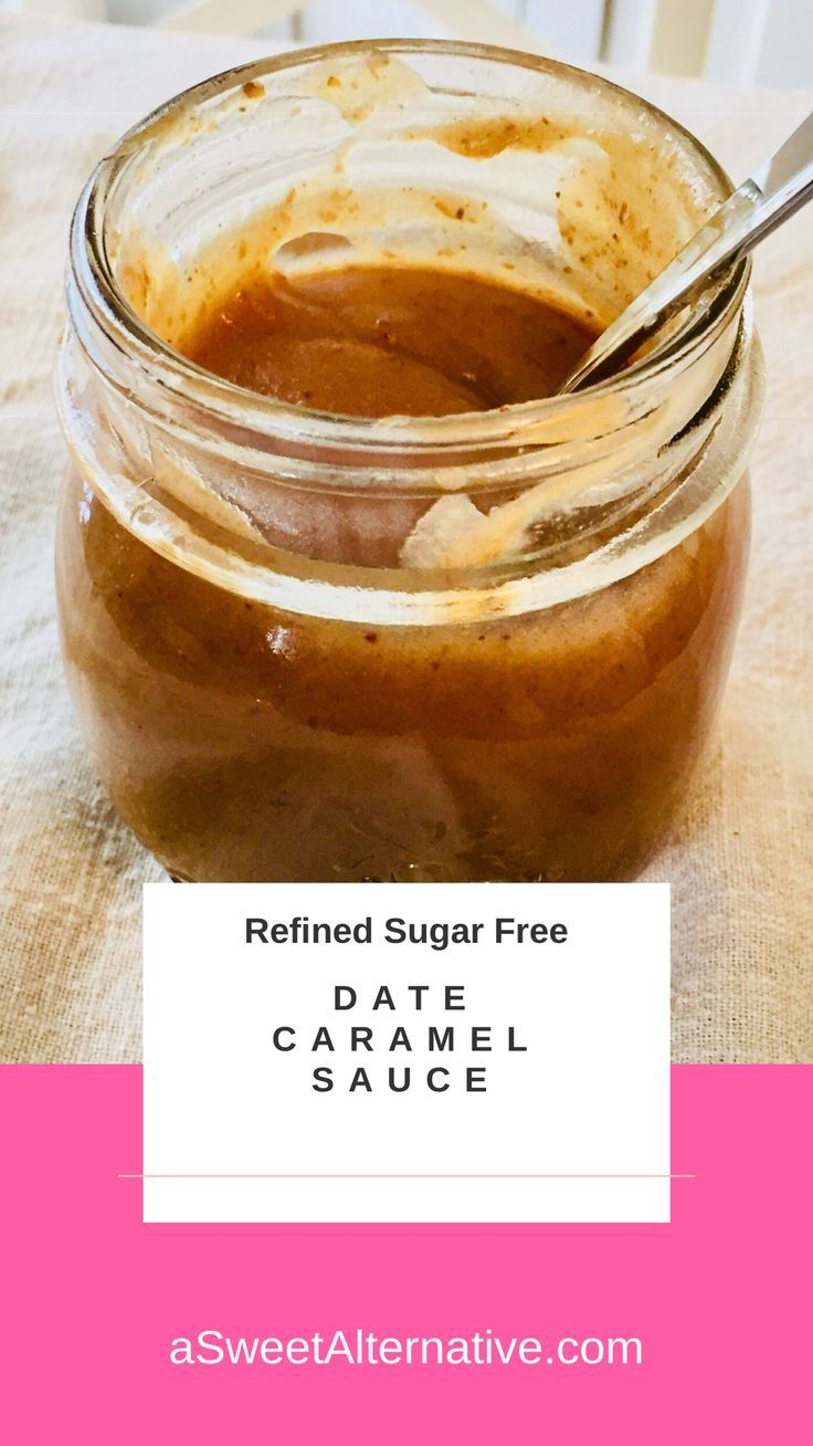 Date caramel sauce thats healthy and refined sugar free