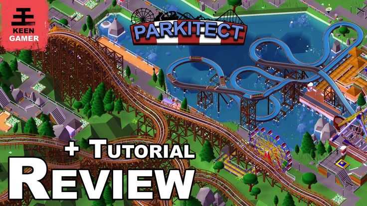 Parkitect Review + Tutorial