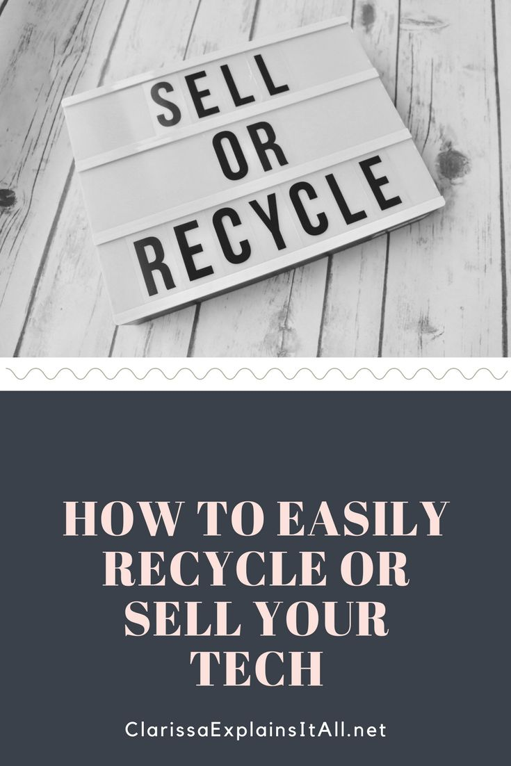 How To Easily Recycle or Sell Your Tech