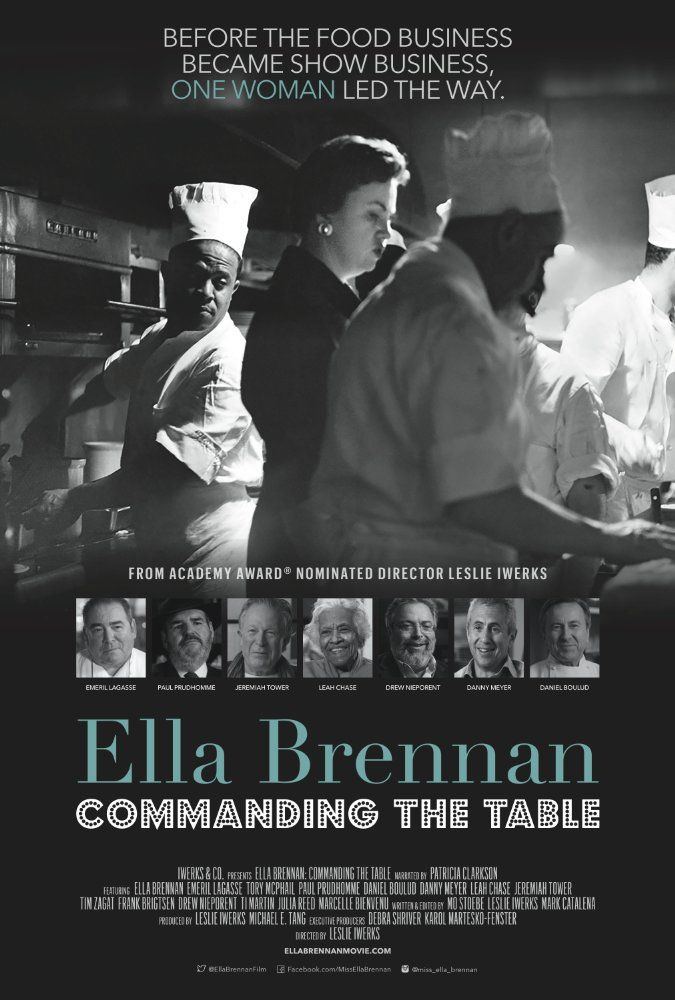 Coming to Netflix on May 1st from filmmaker Leslie Iwerks and Iwerks & Co. with theatrical release in May comes the intriguing story of ELLA BRENNAN: Commanding the Table. http://moviemaven.homestead.com/about.html