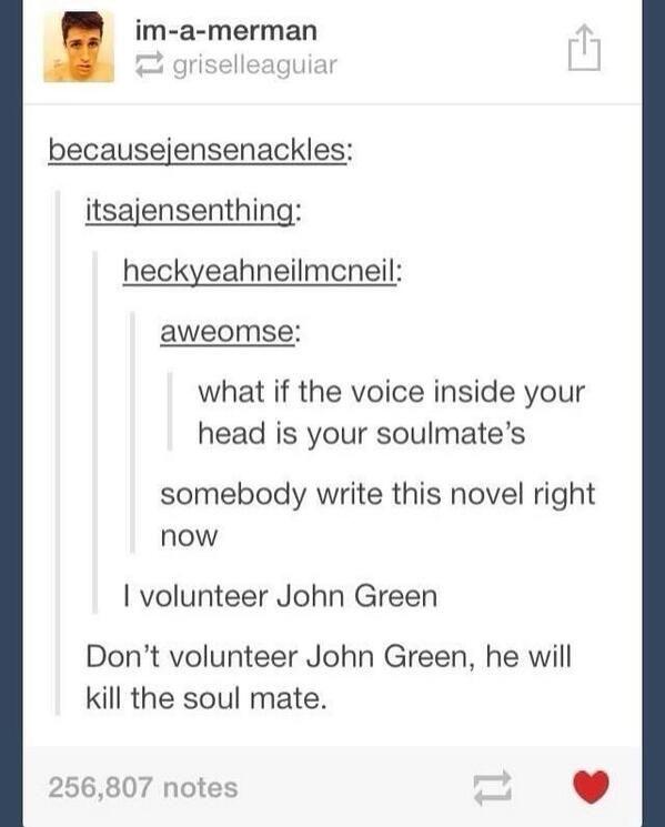 Oh John Green