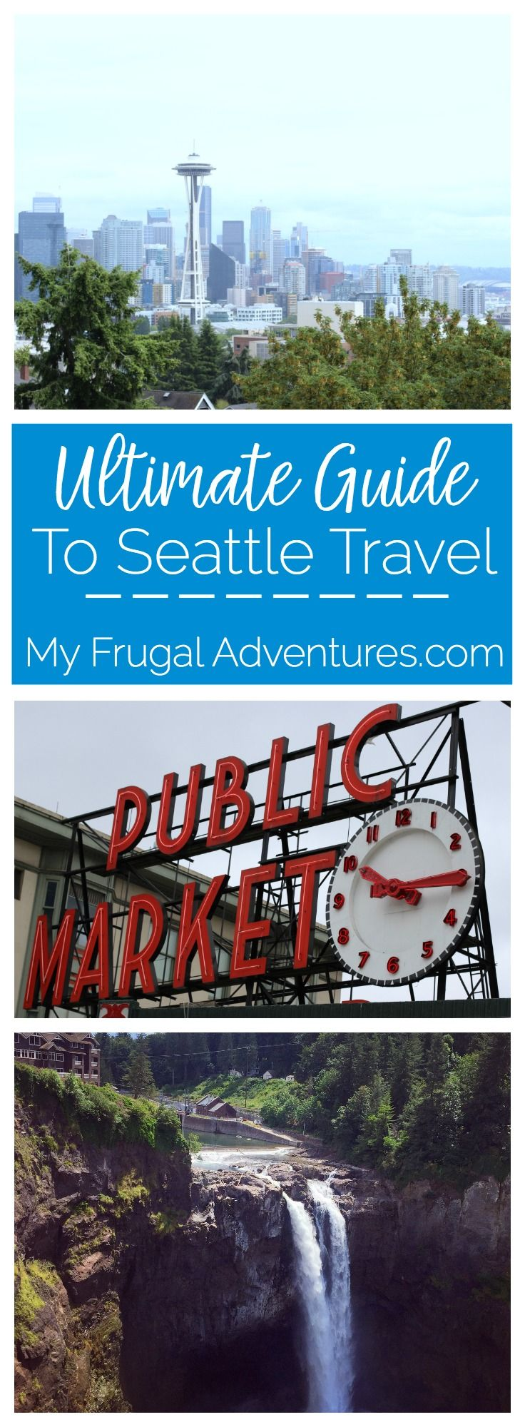 The Ultimate Guide to Seattle Travel from a local.  Best places to stay, to eat and amazing things to see and do.
