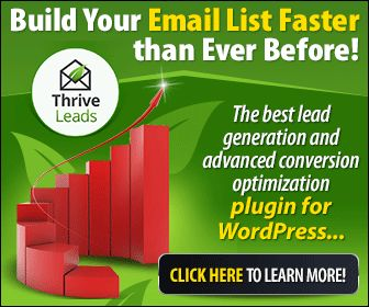 Thrive Leads: Build Your Mailing List -My best subscription best tools for creating websites in WordPress -https://thrivethemes.com/affiliates/ref.php?id=196