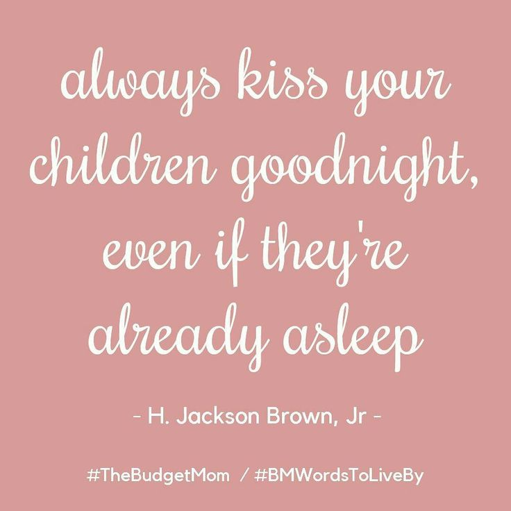 I always do this! I can't sleep without doing it! Repin if you are a mom who does this too! Share your quotes with me #BMWordsToLiveBy