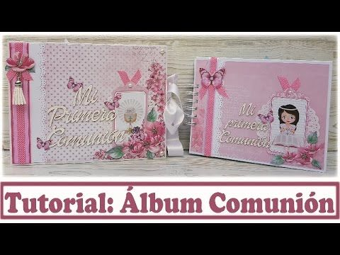Scrapbooking Tutorial Álbum Comunión con Kora Projects