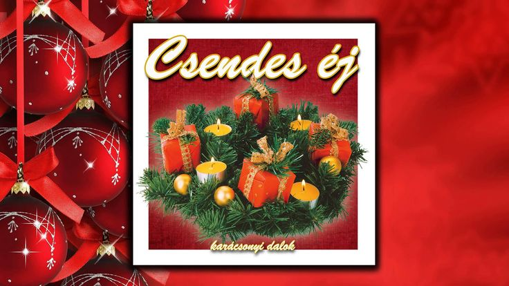 Dicsőség, mennyben az Istennek - karácsonyi dalok