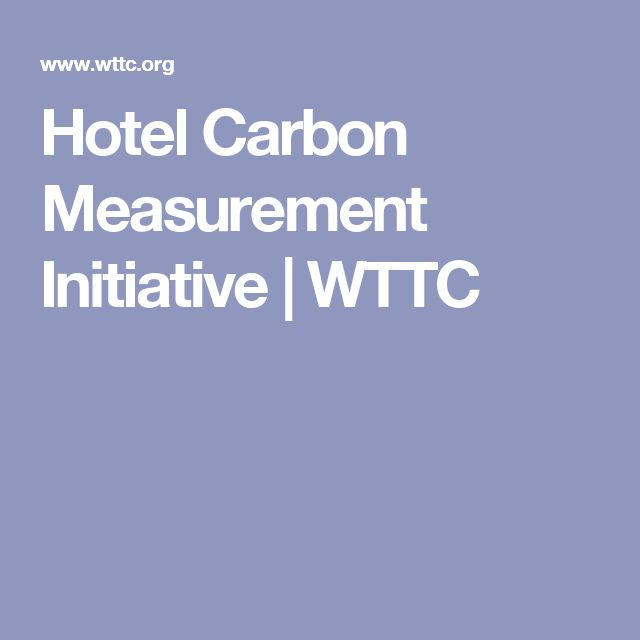 Hotel Carbon Measurement Initiative | WTTC