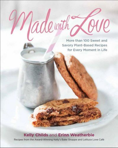 Made With Love Cookbook   www.kellychilds.com   Kelly and Erinn