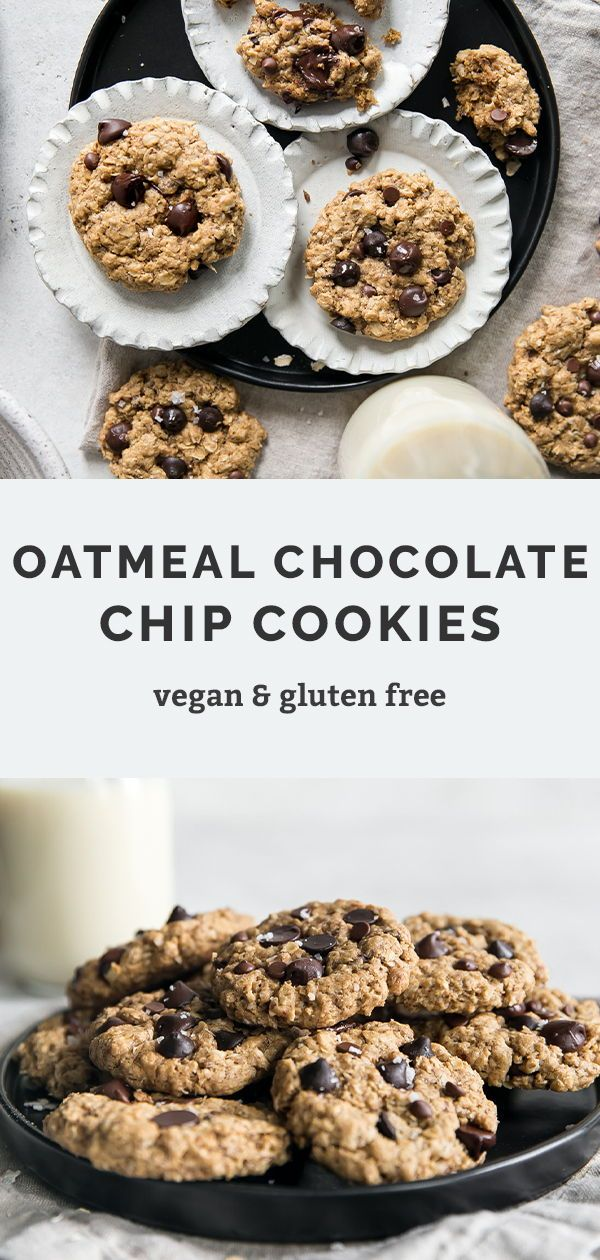 Vegan Oatmeal Chocolate Chip Cookies Fit Mitten Kitchen Recipe In 2020 Vegan Oatmeal Chocolate Chip Cookies Chocolate Chip Oatmeal Vegan Dessert Recipes