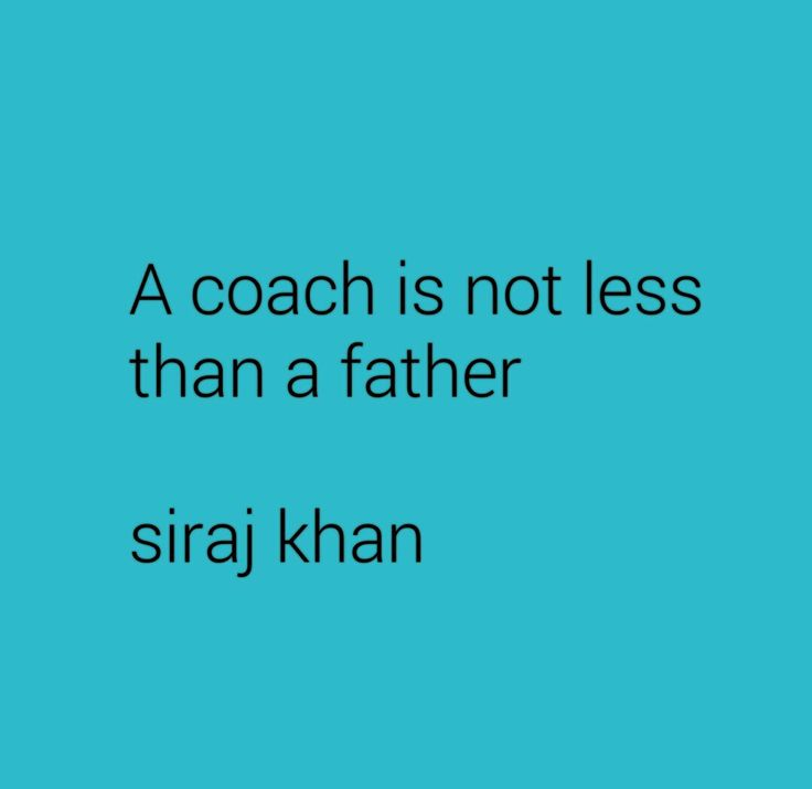 ON COACH AND A FATHER
