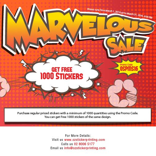 Marvelous sale 2016 at ozstickerprinting get free 1000 stickers for every purchase at least 1000