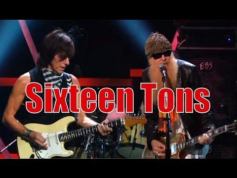 Jeff Beck and Billy Gibbons - SIXTEEN TONS (Merle Travis/Tennessee Ernie Ford cover)
