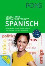 PONS Grund- und Aufbauwortschatz Spanisch | PONS