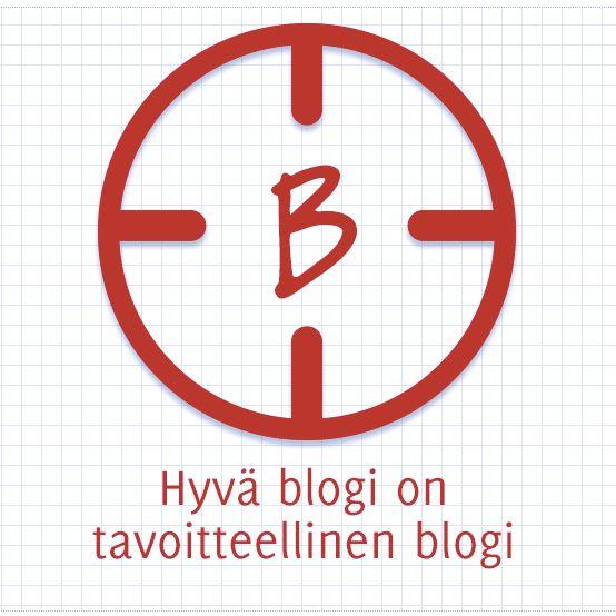 Hyvä blogi on tavoitteellinen blogi