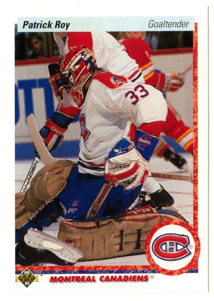 Patrick Roy # 153 - 1990-91 Upper Deck Hockey