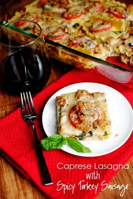 caprese lasagna.: Summer Lasagna, White Sauces, Capr Lasagna, Recipe, Tomatoes Basil Mozzarella, Spicy Turkey, Caprese Lasagna, Iowa Girls Eating, Turkey Sausages