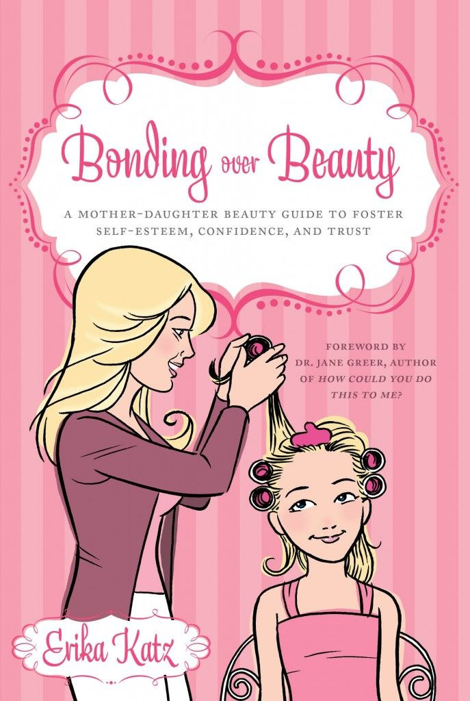 Book: Bonding over Beauty! Another way to connect with your tween girl!