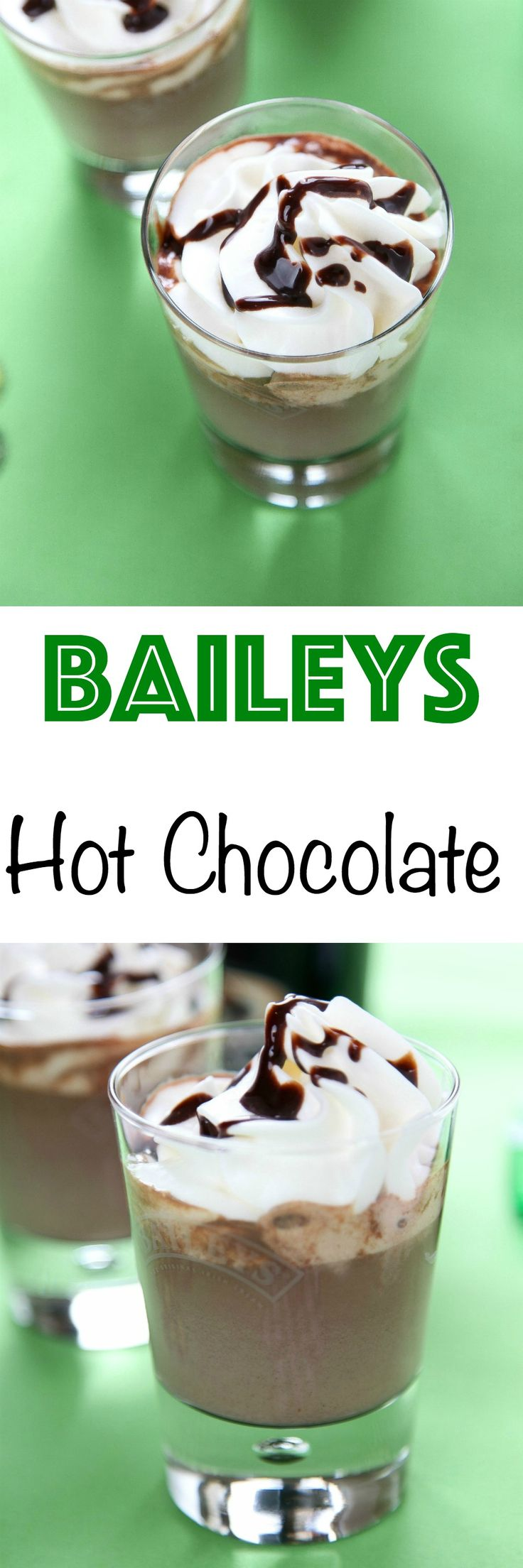Bailey's Hot Chocolate: Rich and creamy hot chocolate with a boozy kick. You'll never want regular hot chocolate again!