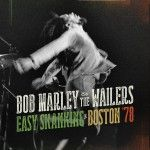 Albumcheck | Bob Marley & the Walders – Easy Skanking Live Boston '78