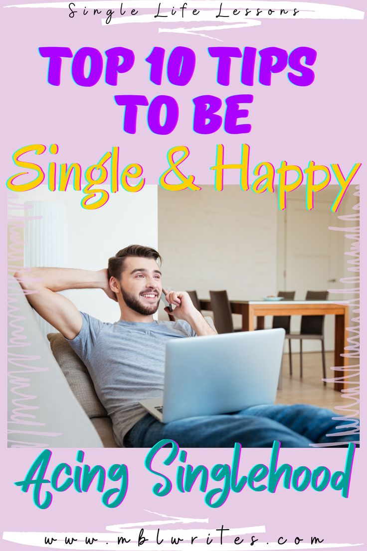 How To Be Single And Happy   20 years old in 20   Single and ...
