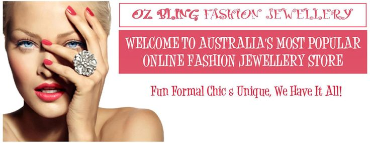 Shop our large selection of the latest and trendy design, Fashion Jewellery online from Australia famous online shopping store OZ Bling Fashion Jewellery. Our stylish selection of fashion and costume design jewellery available with the best rates, and discounts on different type jewellery. Read More: http://www.ozbling.com.au/