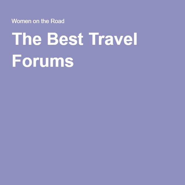 The Best Travel Forums
