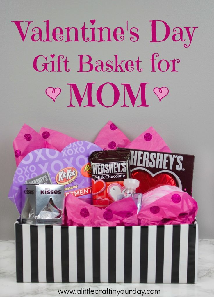 Valentine's Day Gift Basket for Mom! Let her know you love her this Valentines Day!